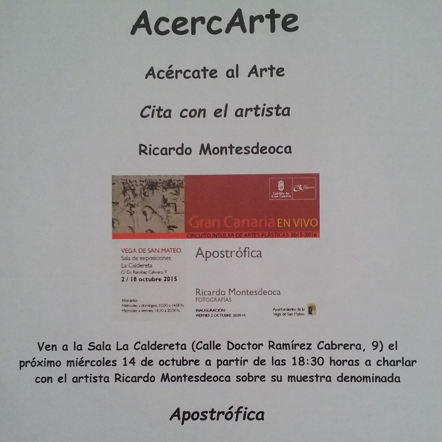 Cita con el Artista Ricardo Montesdeoca